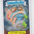 Taylor Twister Loose Trading Card 2013 Topps Garbage Pail Kids Series 3 #115b