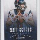 Matt Schaub Football Trading Card 2013 Panini Prestige #77 Texans