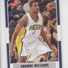 Shawn Williams Basketball Trading Card 2007-08 Fleer #60 Pacers