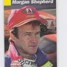 Morgan Shepherd Racing Trading Card 1993 Pro Set Finish Line #91 *BOB
