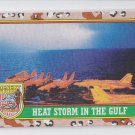 Heat Storm in the Gulf Trading Card Single 1991 Topps Desert Storm #84 *BOB