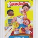 Jim Class 2013 Topps Garbage Pail Kids Series 3Trading Card #129b