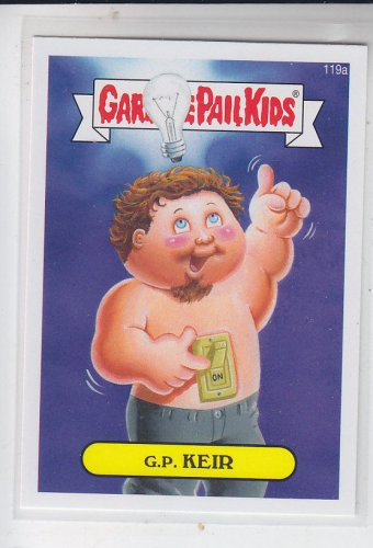G.P. Keir Be A Winner Trasding Card 2014 Topps Garbage Pail Kids Series 2 #119a