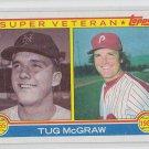 Tug McGraw Super Vet Trading Card 1983 Topps #511 Phillies