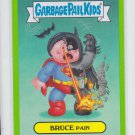 Bruce Pain Green SP 2014 Topps Garbage Pail Kids Series 2#131b