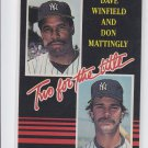 Don Mattingly Dave Winfield Two for the Title 1985 Donruss #651 Yankees *BILL