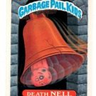 Death Nell Sticker Trading Card 1987 Topps Garbage Pail Kids #313B