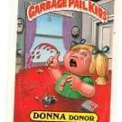 Donna Donor Sticker Trading Card 1987 Topps Garbage Pail Kids #298B