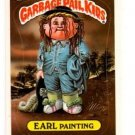 Earl Painting Sticker Trading Card 1986 Topps Garbage Pail Kids 178a