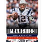 Tom Brady Franchise Trading Card Single 2013 Score #285 Patriots