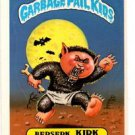 Beserk Kirk Sticker 1986 Topps Garbage Pail Kids #116b EX+ Off-Centered