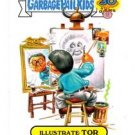 Illustrate Tor Artistic Influence Single 2015 Topps Garbage Pail Kids #4b