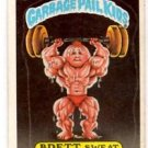 Brett Sweat Trading Card Sticker 1985 Topps Garbage Pail Kids #51b EX