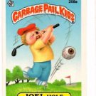 Joel Hole Sticker Single 1986 Topps Garabage Pail Kids #208a NMMT
