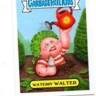 Waterin Walter Single 2013 Topps Garbage Pail Kids Mini #112b