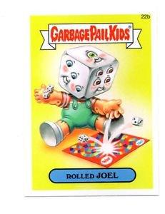 Rolled Joel Single 2015 Topps Garbage Pail Kids #22b