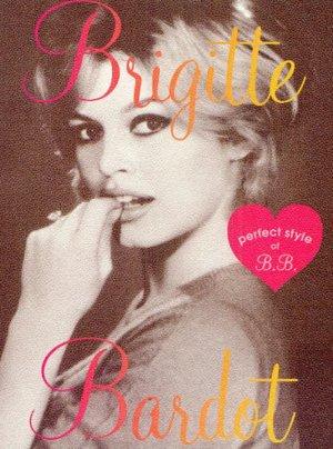 "Brigitte Bardot - ""Perfect Style of B.B."" Photo-Book 300 Photos Japan NEW"