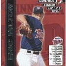 2000 MLB Showdown 1st Edition #257 Eric Milton