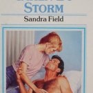 HARLEQUIN PRESENTS TAKEN BY STORM BY SANDRA FIELD
