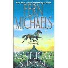 KENTUCKY SUNRISE BY FERN MICHAELS