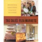 MARTHA STEWART ~ GOOD THINGS FROM TAG SALES AND FLEA MARKETS