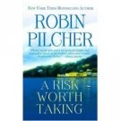 A Risk Worth Taking By Robin Pilcher