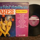 Flares ~ Encore Of Foot Stompin Hits ~ STEREO LP *