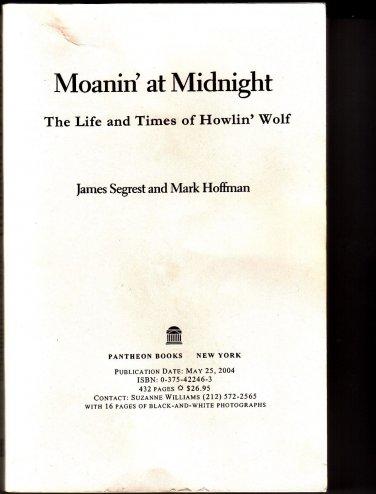 HOWLIN' WOLF ~ Moanin' At Midnight *