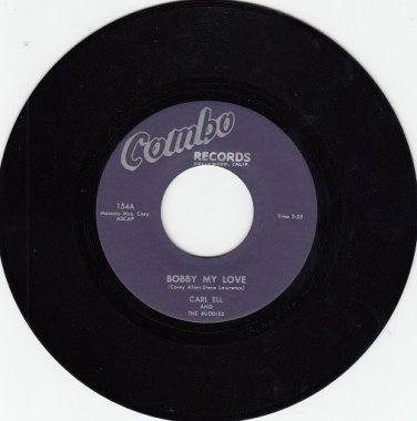 CARL ELL & BUDDIES ~Bobby My Love*M-45 !
