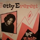 BETTY EVERETT ~ Hot To Hold*LP !