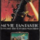 Movie Fantastic ~ Beyond The Dream Machine *
