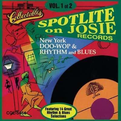 Spotlite On Josie Records ~ Doo Wop Rhythm & Blues Vol.1*Mint-CD !