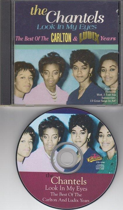 CHANTELS - Look In My Eyes - Best Of The Carlton & Ludix Years*M-CD !