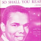JOHNNY NASH ~ As You Sow, So Shall You Reap~Sheet Music !