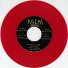 MELLO-CHORDS ~ I'm So All Alone*Mint-45*RARE RED WAX !