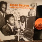 JESSE BELVIN AND BAND~ Hang Your Tears Out To Dry*Mint- LP !