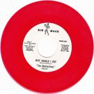 MANHATTENS ~ Why Should I Cry*M-45*RARE RED WAX !