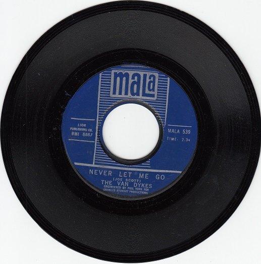 VAN DYKES ~ Never Let Me Go*VG+45 !
