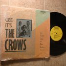 CROWS ~ Gee It's The Crows*MINT-SHRINK WRAP LP !