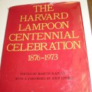 The Harvard Lampoon Centennial Celebration 1876-1973 1st Edition Hardcover !