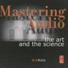 Bob Katz - Mastering audio - The Art and The Science