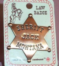 Vintage Law Brass Badge, SHERIFF JACK MONTANA, Like New