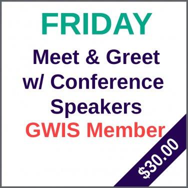 Friday Meet & Greet with Speakers - GWIS Member