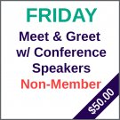Friday Meet & Greet with Speakers - Non-member price