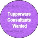 Tupperware Consultants Wanted Button - Pick Up