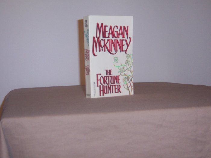 The Fortune Hunter By Meagan McKinney