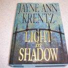 Light in Shadow by Jayne Ann Krentz Hardcover