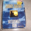 Bittersweet Rain By Sandra Brown Unabridged Audio on 6 CD pack