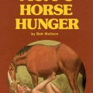 Mom's Horse Hunger