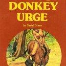 Mom's Donkey Urge